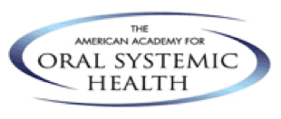 sacramento wellness dentistry The American Academy of Oral Systemic Health